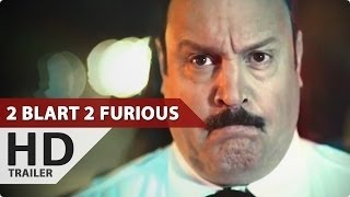 Nonton 2 BLART 2 FURIOUS OFFICIAL TRAILER (MALL VERSION) 1080P HD Film Subtitle Indonesia Streaming Movie Download