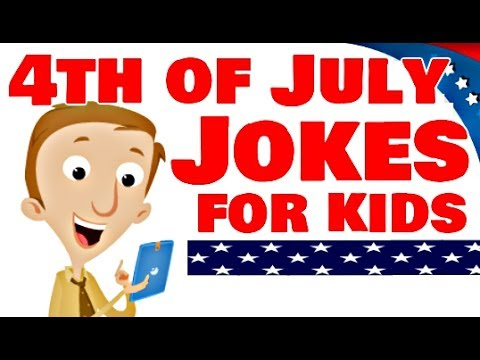 4th of July Jokes For Kids!