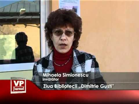 "Ziua Bibliotecii ""Dimitrie Gusti"""