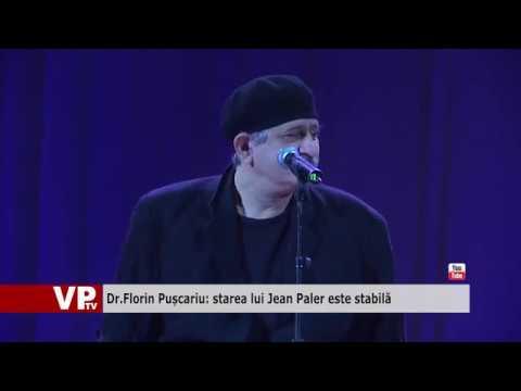 Dr.Florin Pușcariu: starea lui Jean Paler este stabilă