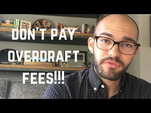 overdraft fees- DON'T PAY THEM!