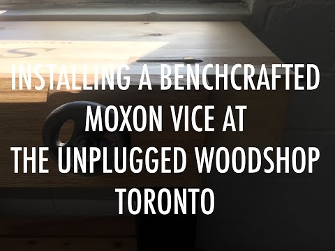 Installing A Benchcrafted Moxon Vice At The Unplugged Woodshop Toronto