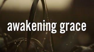 Awakening Grace Teaser