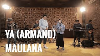 Video SABYAN X ARMAND - YA MAULANA MP3, 3GP, MP4, WEBM, AVI, FLV Januari 2019