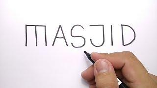 Download Video HEBAT, cara menggambar MASJID dari kata MASJID MP3 3GP MP4