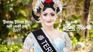 VLOG TERUNI TRISWARI - TERUNA TERUNI BALI 2017