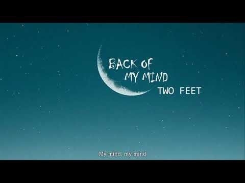 (vietsub) Back of my mind - Two Feet - Thời lượng: 3 phút, 7 giây.