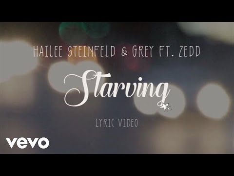 Hailee Steinfeld, Grey - Starving (Lyric Video) ft. Zedd