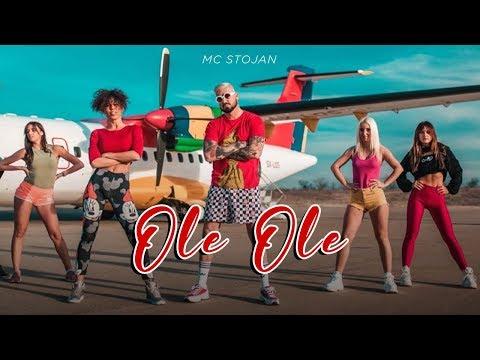 MC STOJAN - OLE OLE (OFFICIAL VIDEO)