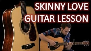 Bon Iver - Skinny Love - Easy Guitar Lesson - Easy Riff - How To Play Easy Songs on Acoustic Guitar