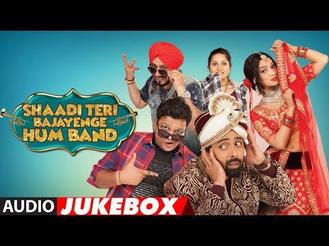 Full Album: Shaadi Teri Bajayenge Hum Band | Audio