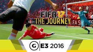 FIFA 17 - The Journey Trailer by GameSpot