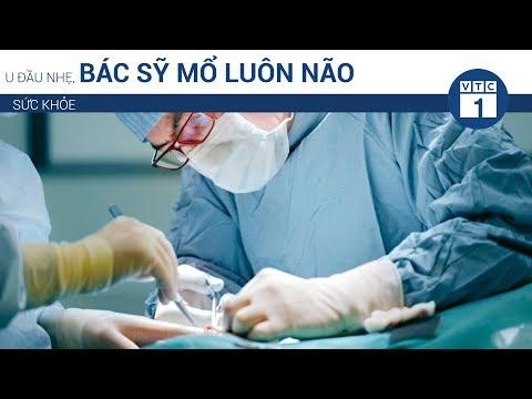 U đầu nhẹ, bác sỹ mổ luôn não vì nhầm | VTC1 - Thời lượng: 62 giây.