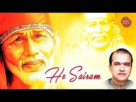 Video Hey Sairam Hare Hare Krishna Radhe Radhe Shyam - Sai Baba Bhajan - By Suresh Wadkar download in MP3, 3GP, MP4, WEBM, AVI, FLV January 2017