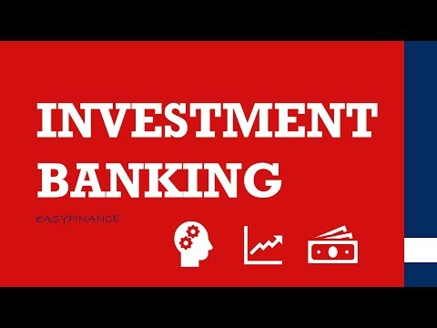 INVESTMENT BANKING easily explained /ECM/DCM/M&A/IPO's/IBD