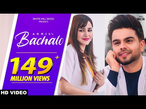 BACHALO (Official Video) Akhil | Nirmaan | Enzo | New Punjabi Song 2020 | Latest Punjabi Love Songs