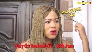 Video MAD COUPLES 5&6 (OFFICIAL TRAILER) - 2018 LATEST NIGERIAN NOLLYWOOD MOVIES MP3, 3GP, MP4, WEBM, AVI, FLV Juni 2018