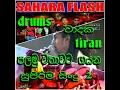 SAHARA FLASH tiran(drums player )first time singing