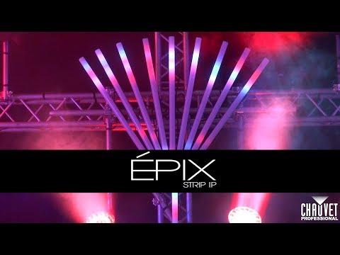 EPIX Strip IP & EPIX Drive 2000 IP by CHAUVET Professional