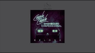 Cash Cash & Dashboard Confessional - Belong (Lyric Video)