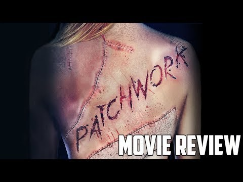 Patchwork (2015) Movie Review