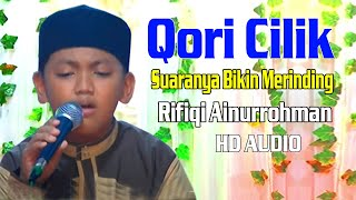 Video Qori Cilik   Suaranya Bikin Merinding   Rifiqi Ainurrohman MP3, 3GP, MP4, WEBM, AVI, FLV Maret 2019