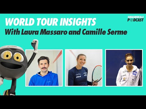 SquashSkills Podcast - Episode 2 - Laura Massaro & Camille Serme