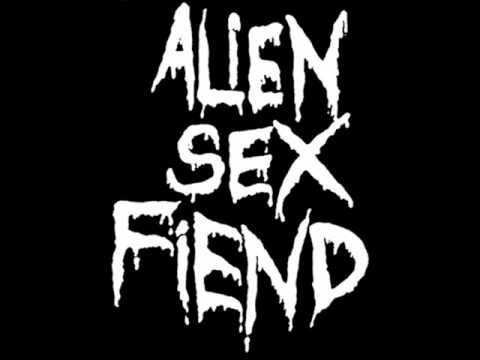 Alien Sex Fiend - Motherfucker Burn