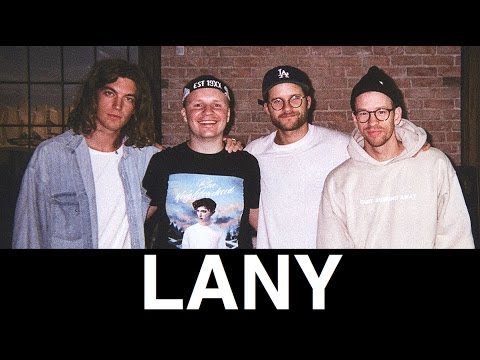 LANY Interview: Hear Their Story