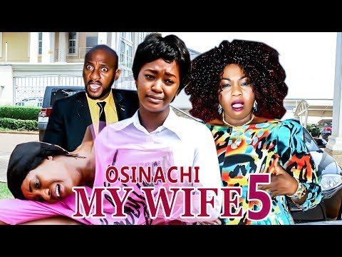 2017 Latest Nigerian Nollywood Movies - Osinachi My Wife 5