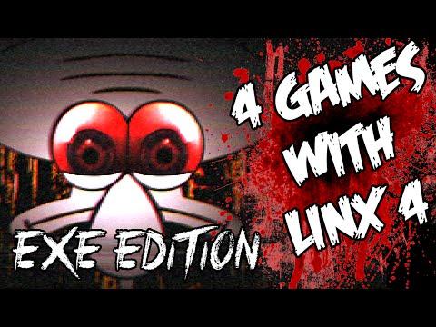 Four .EXE Horror Games W/ LiNX 4