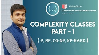 Complexity Classes - P | NP | Co-NP | NP-Hard Classes