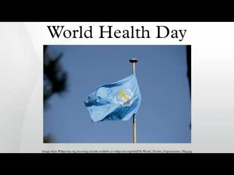 April 7, 2016...World Health Day