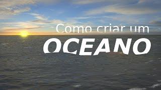 Como fazer oceano no blender!