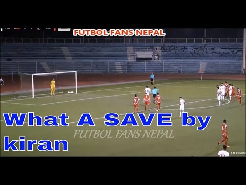 Kiran Chemjong|Best Saves For Nepal-HD