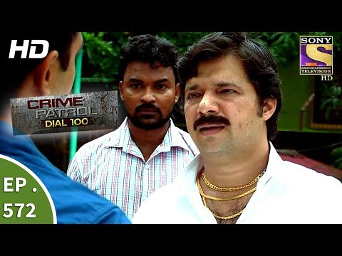 Crime Patrol Dial 100 - क्राइम पेट्रोल  - A Victim Of Circumstances - Ep 572 - 10th August, 2017