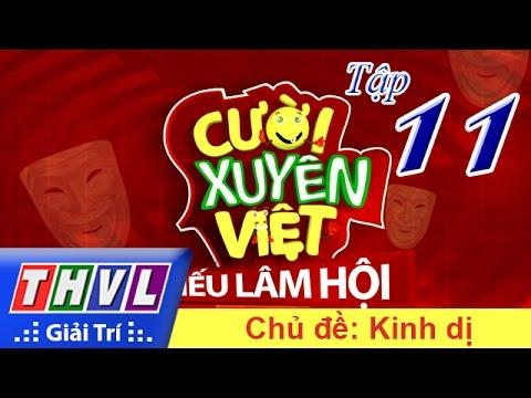 Cười xuyên Việt Tiếu lâm hội Tập 11 - Chủ đề Kinh Dị