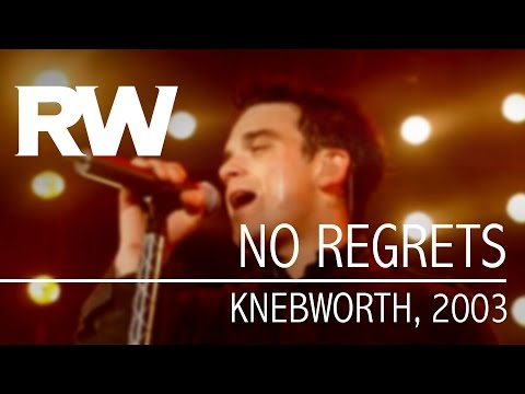 Robbie Williams | No Regrets | Live At Knebworth 2003