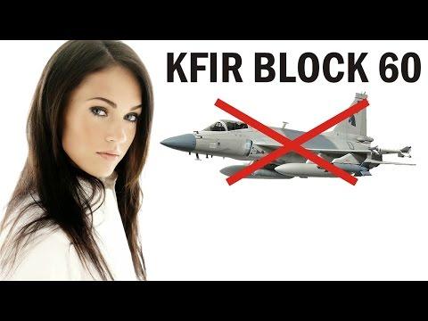 IAI KFIR Block 60 Según ha revelado...