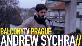 Video ANDREW SYCHRA - BACK HOME (BalconyTV)