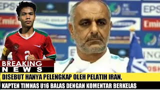 Video Disebut Hanya Pelengkap Oleh Pelatih Iran, Kapten Timnas U16 Balas Dengan Komentar Berkelas MP3, 3GP, MP4, WEBM, AVI, FLV September 2018