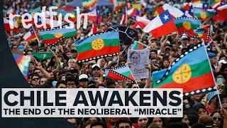 """Chile Awakens: The End Of The Neoliberal """"Miracle"""""""