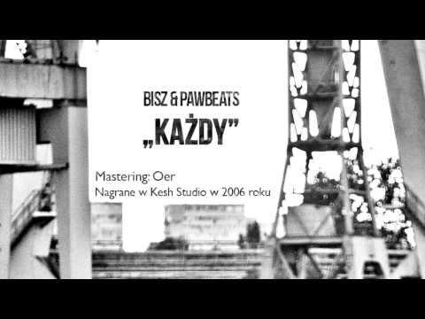 Tekst piosenki Bisz - Każdy feat. Pawbeats po polsku