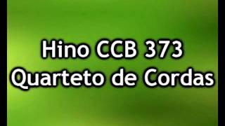 Hino CCB 373 (Quarteto De Cordas)