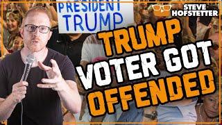 Donald Trump voter heckles comedian, gets owned - Steve Hofstetter