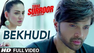 Nonton Bekhudi Full Video Song   Teraa Surroor   Himesh Reshammiya  Farah Karimaee   T Series Film Subtitle Indonesia Streaming Movie Download