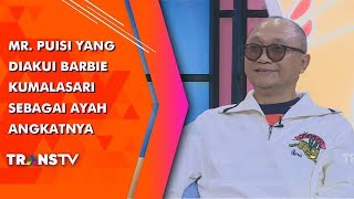 Video RUMPI - Mr. Puisi Yang Diakui Barbie Kumalasari Sebagai Ayah Angkatnya (16/7/19) Part 1 MP3, 3GP, MP4, WEBM, AVI, FLV Juli 2019