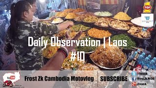 Daily Observation Laos #10 Intro music: The Spacies - Slow Mo (Felix Palmqvist Remix) Music: រូបអូននេះហើយ ...