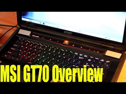 New Gaming Laptop! - MSI GT70 Overview