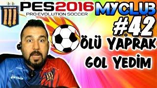 tantunispor ile pes 2016 myclub 42  ölü yaprak gol yedim